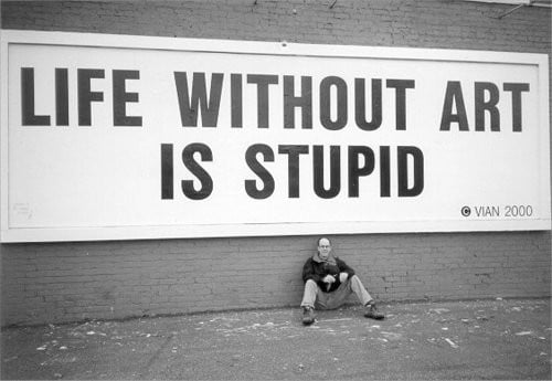 life without art is stupid 83101 500 345