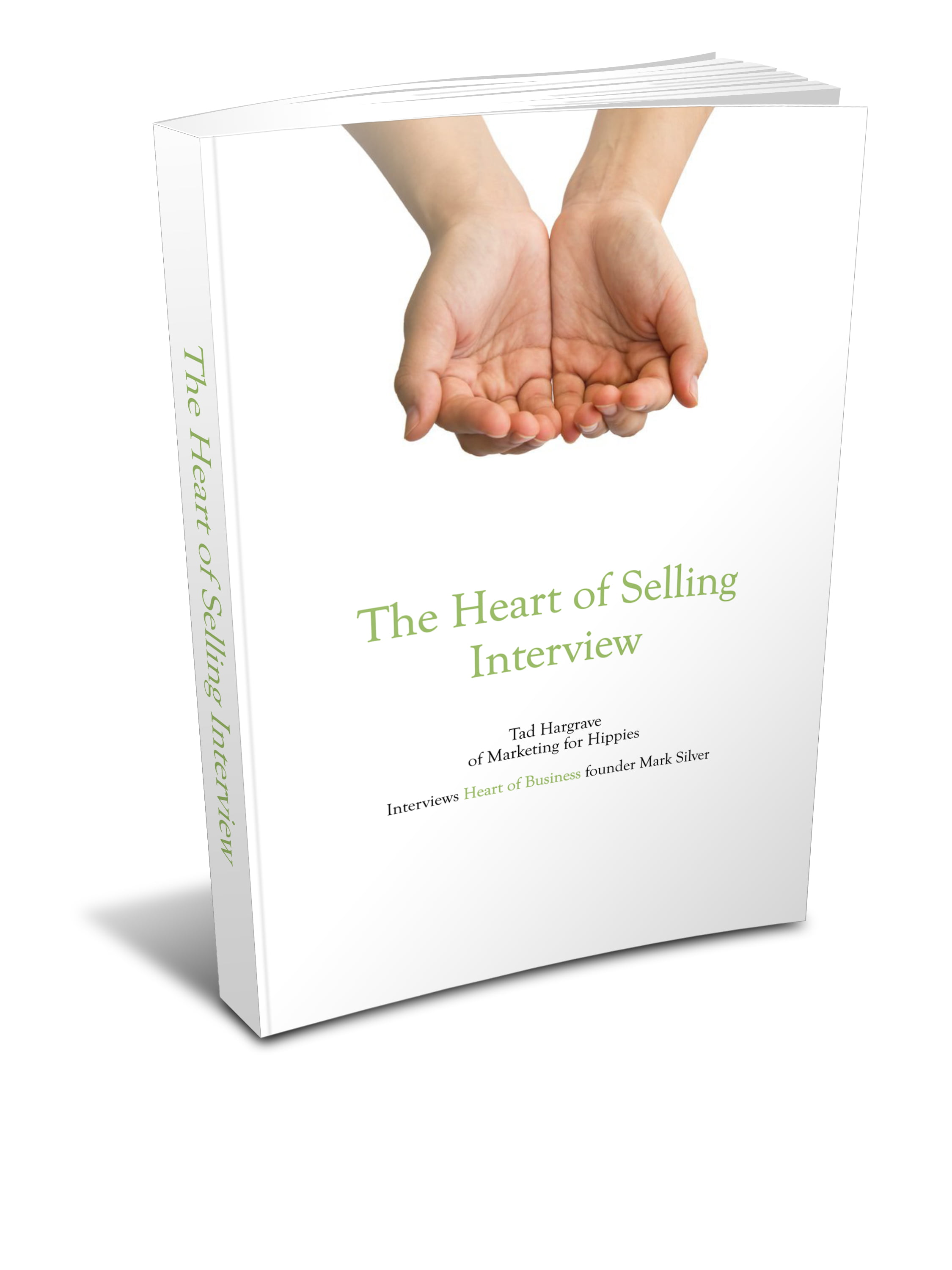 The Heart of Selling: An Interview with Mark Silver